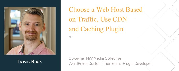 Travis Buck, Co-owner NW Media Collective, WordPress custom Theme and Plugin developer